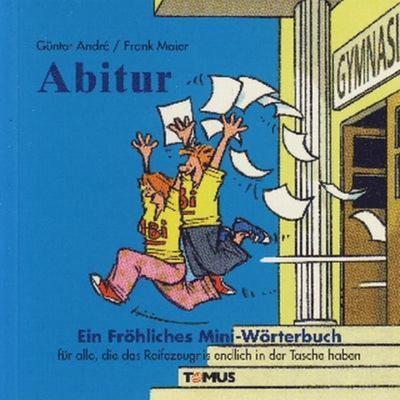 abitur-ein-frohliches-mini-worterbuch