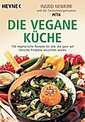Die vegane Küche: 150 vegetarische Rezepte fü ...