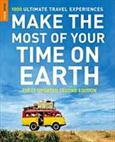 make-the-most-of-your-time-on-earth-1000-ultimate-travel-experiences-rough-guide-make-the-most-of-