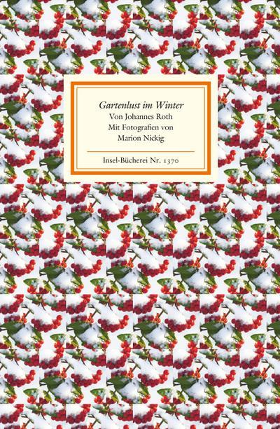 Gartenlust im Winter (Insel-Bücherei)
