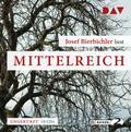 Mittelreich: Ungekürzte Autorenlesung (10 CDs ...