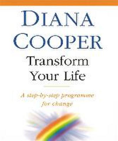 transform-your-life-a-step-by-step-programme-for-change