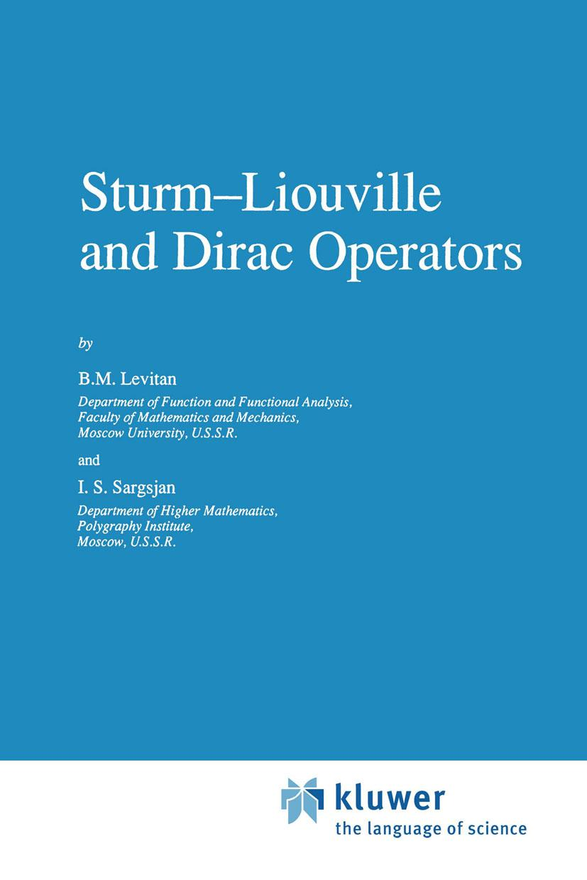 Levitan-Sturm-Liouville-and-Dirac-Operators9780792309925