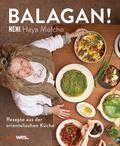 Balagan!: Rezepte aus der orientalischen Küch ...