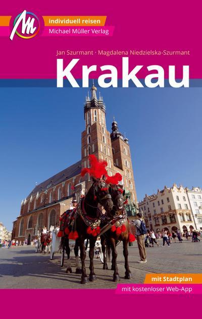 Krakau MM-City Reiseführer Michael Müller Verlag  Individuell reisen mit vielen praktischen Tipps und Web-App mmtravel.com  MM City  Deutsch  193 farb. Fotos