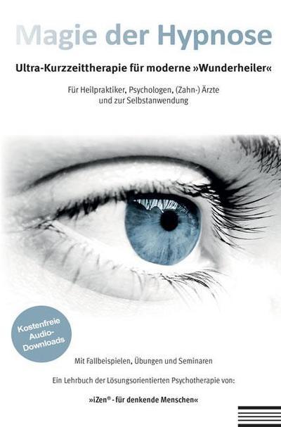 magie-der-hypnose-ultra-kurzzeittherapie-fur-moderne-wunderheiler