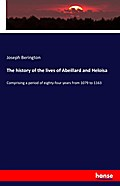 The history of the lives of Abeillard and Heloisa