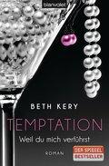 Temptation 1-4 - Weil du mich verführst