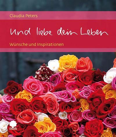 und-liebe-dein-leben-wunsche-und-inspirationen-eschbacher-geschenkhefte-