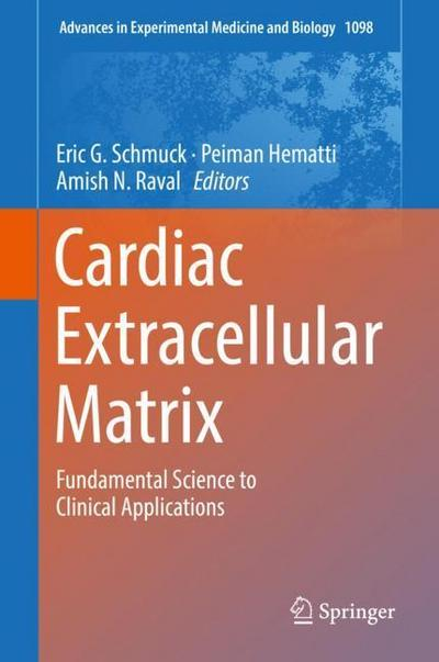 cardiac-extracellular-matrix-fundamental-science-to-clinical-applications-advances-in-experimental