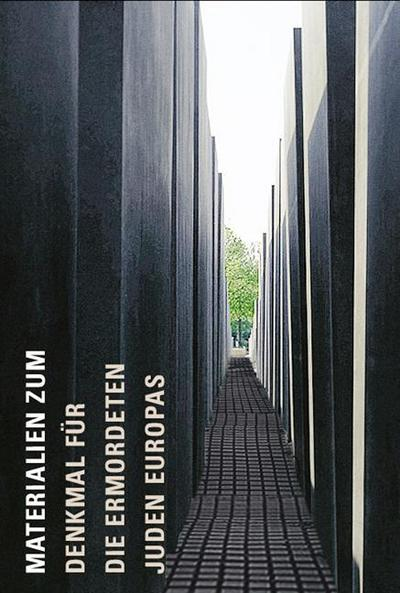 materialien-zum-denkmal-fur-die-ermordeten-juden-europas-katalog