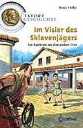 Im Visier des Sklavenjägers: Ein Ratekrimi au ...