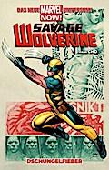 Savage Wolverine 01. Dschungelfieber