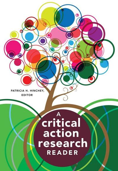 a-critical-action-research-reader-counterpoints-studies-in-criticality-band-433-