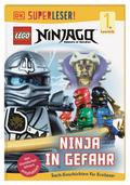SUPERLESER! LEGO® NINJAGO®. Ninja in Gefahr