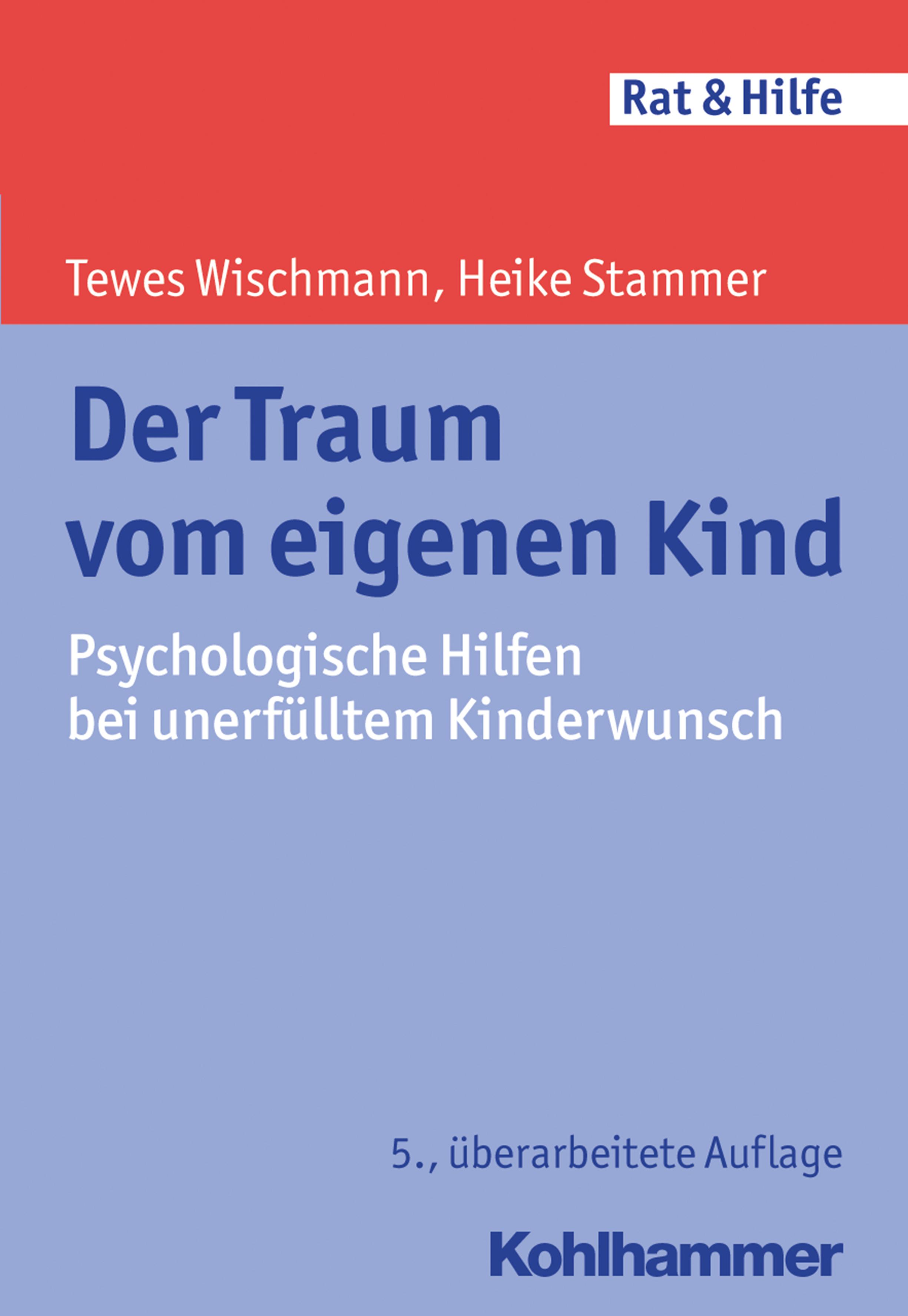 Neu Der Traum Vom Eigenen Kind Tewes dr. Wischmann 318984
