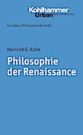 Grundkurs Philosophie: Philosophie der Renaissance Band 8 (Urban-Taschenbucher, Bd. 352) (Urban-Taschenbücher)