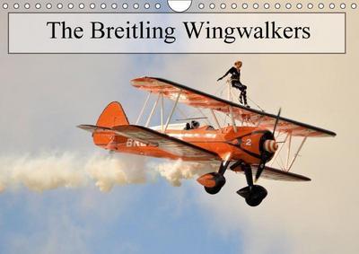 The Breitling Wingwalkers (Wall Calendar 2018 DIN A4 Landscape)