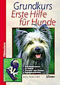 Grundkurs Erste Hilfe für den Hund (Heimtiere ...