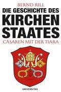 Die Geschichte des Kirchenstaates: Cäsaren mi ...