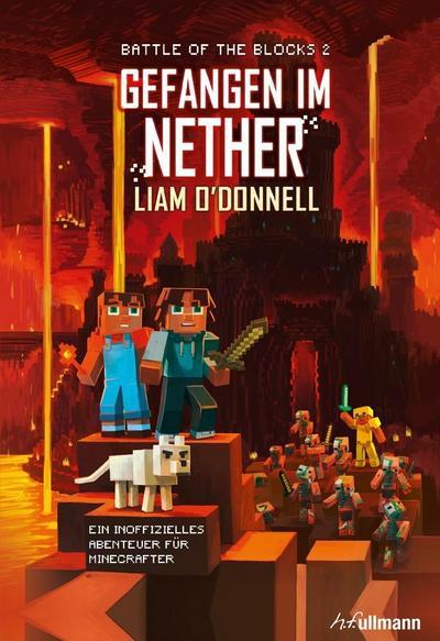 Gefangen im Nether: Band 2 der Battle of the Blocks-Serie