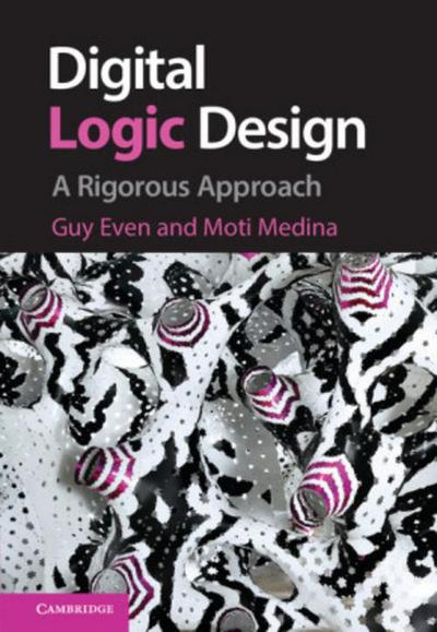digital-logic-design-a-rigorous-approach