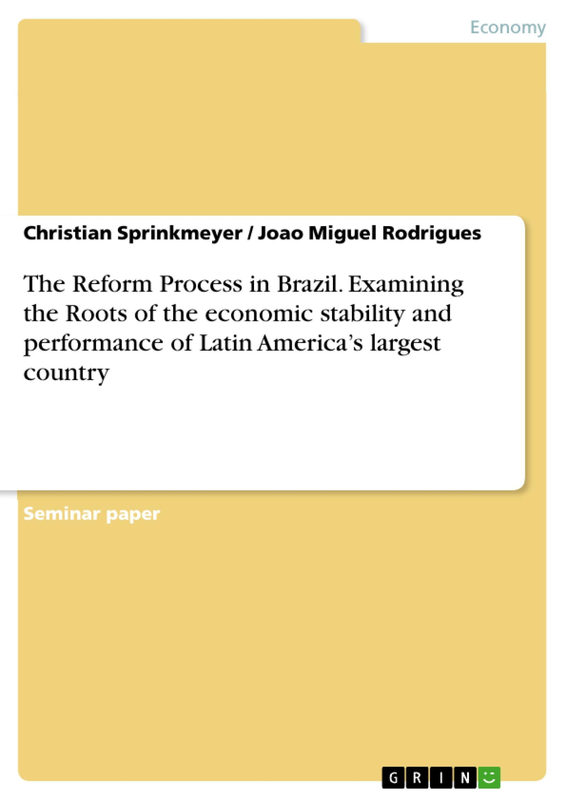 Neu - The Reform Process in Brazil. Examining the Roots of th... / 9783640557790