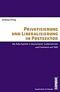 Privatisierung und Liberalisierung im Postsektor