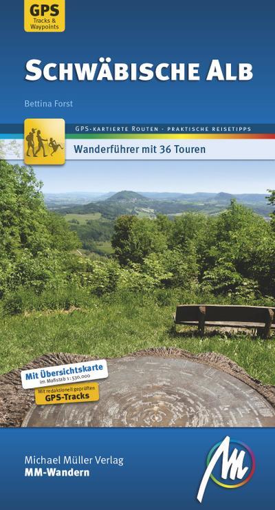 Schwäbische Alb MM-Wandern: Wanderführer mit GPS-kartierten Wanderungen.