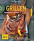Grillen; Raffiniertes vom Rost   ; GU Küchenr ...