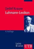 Luhmann-Lexikon: Eine Einführung in das Gesamtwerk von Niklas Luhmann (Uni-Taschenbücher M)
