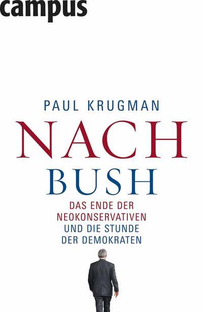 nach-bush-das-ende-der-neokonservativen-und-die-stunde-der-demokraten