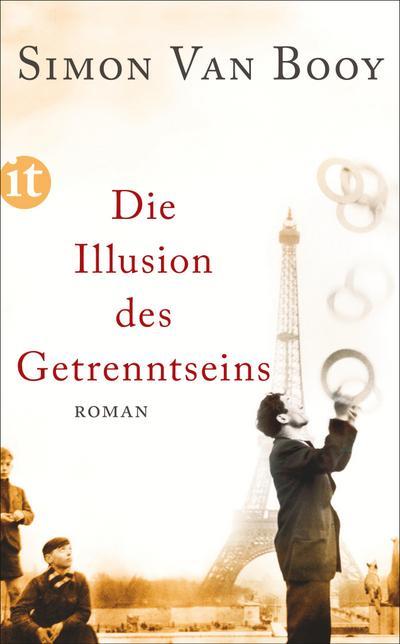 Die Illusion des Getrenntseins: Roman (insel taschenbuch)