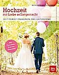 Hochzeit mit Liebe selbstgemacht; Do it yours ...