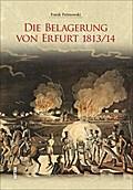 Die Belagerung von Erfurt 1813/14; Deutsch