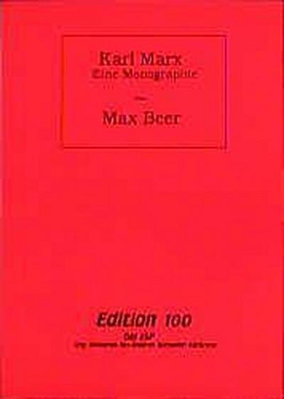 Karl Marx, Eine Monographie