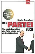 Das PARTEI-Buch: Wie man in Deutschland eine  ...