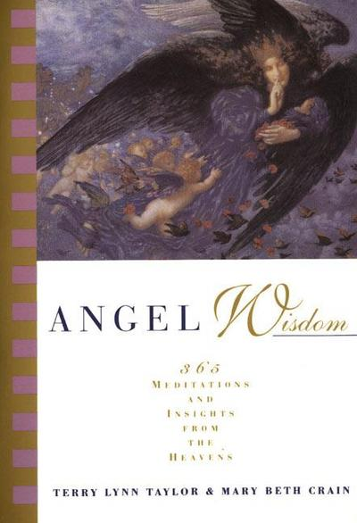 angel-wisdom-365-meditations-and-insights-from-the-heavens-365-meditations-from-the-heavens
