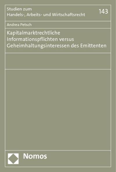 kapitalmarktrechtliche-informationspflichten-versus-geheimhaltungsinteressen-des-emittenten-studie