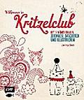Willkommen im Kritzelclub: Mit 14 Künstlerinn ...
