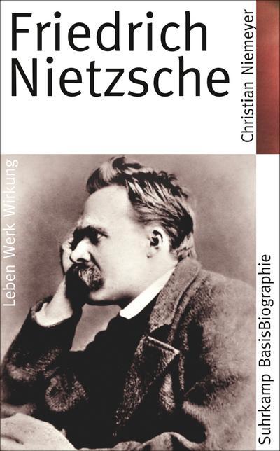 Friedrich Nietzsche (Suhrkamp BasisBiographien)