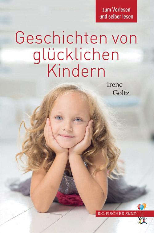 Geschichten-von-gluecklichen-Kindern-Irene-Goltz