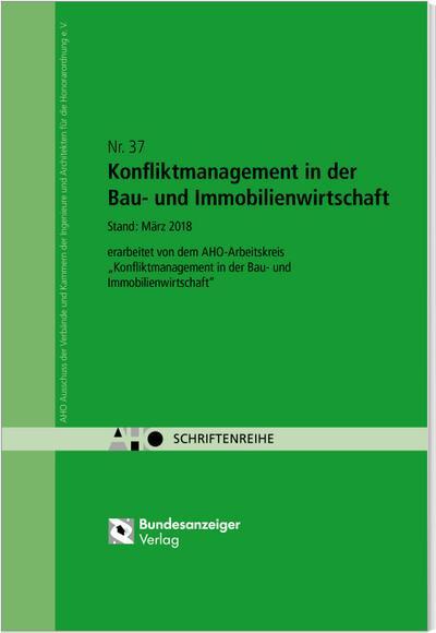 konfliktmanagement-in-der-bau-und-immobilienwirtschaft-aho-heft-37-schriftenreihe-des-aho-, 27.82 EUR @ regalfrei-de