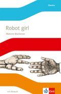 Robot Girl. Englische Lektüre mit Audio-CD für die 6. Klasse