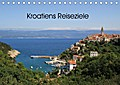 Kroatiens Reiseziele (Tischkalender 2018 DIN A5 quer)
