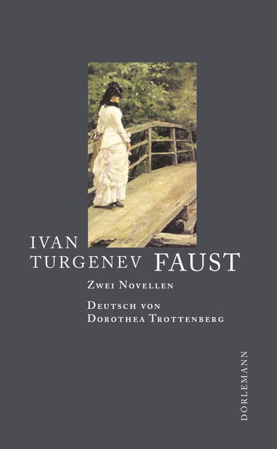Faust: Zwei Novellen