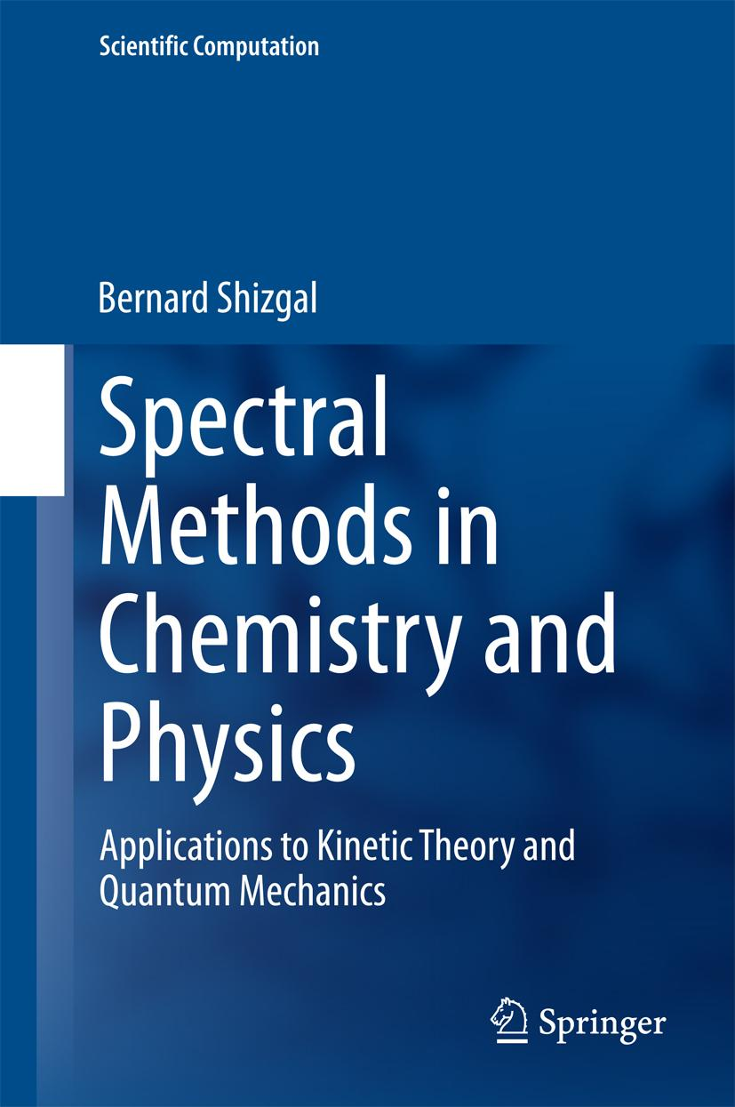 Spectral-Methods-in-Chemistry-and-Physics-Bernard-Shizgal