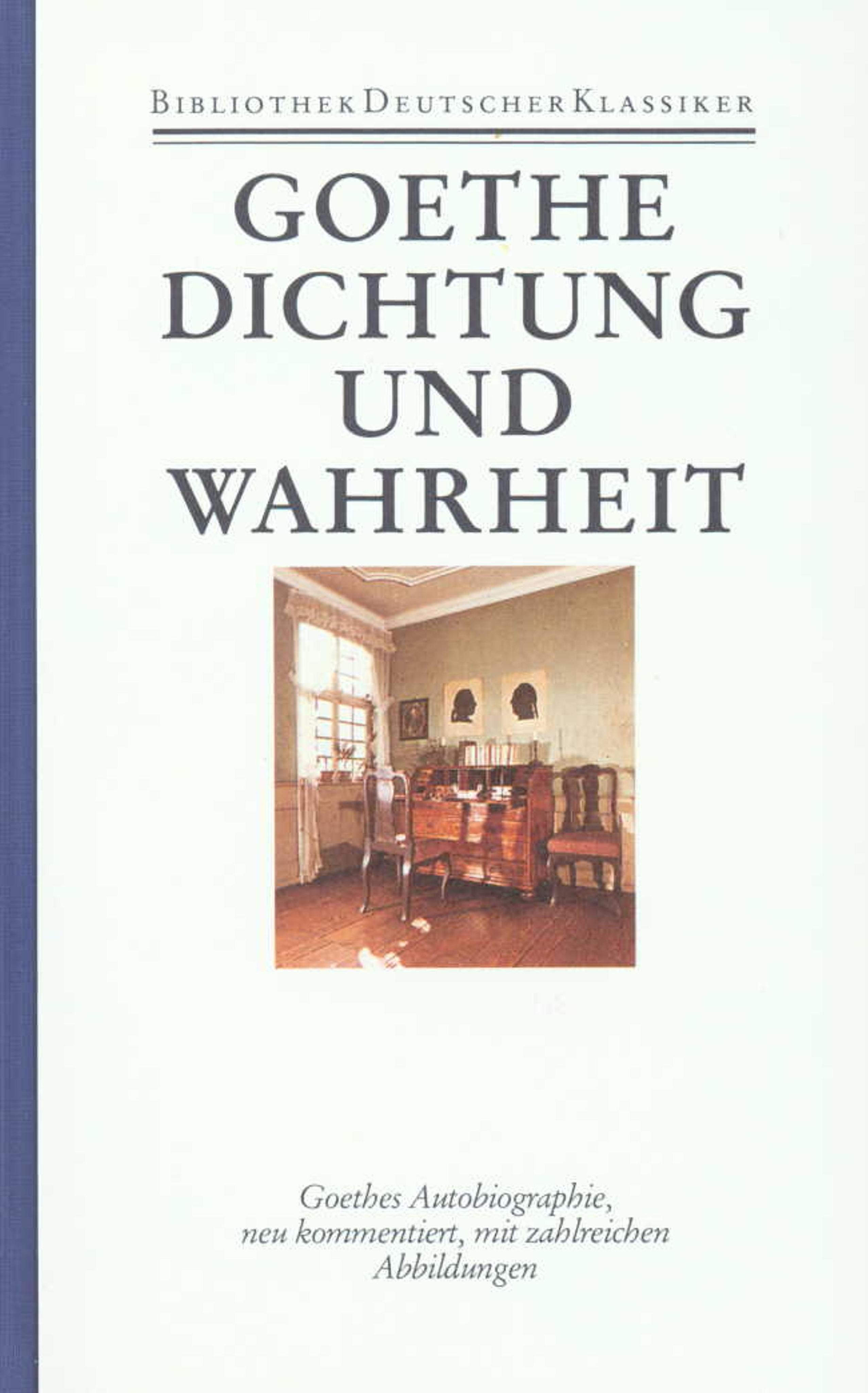 Johann-Wolfgang-von-Goethe-Autobiographische-Schriften-1-Di-9783618603405
