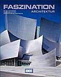 DuMont Bildband Faszination Architektur