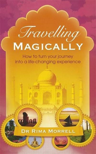 travelling-magically-how-to-turn-your-journey-into-a-life-changing-experience